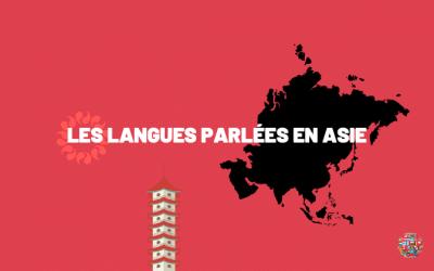 Les langues les plus parlées en Asie