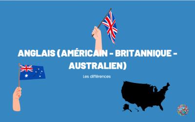 Anglais américain, britannique et australien